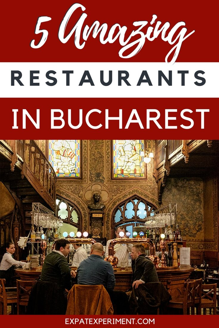 Wondering where you should eat in Bucharest Romania? Here are 5 amazing restaurants you should check out when you visit- The Expat Experiement.