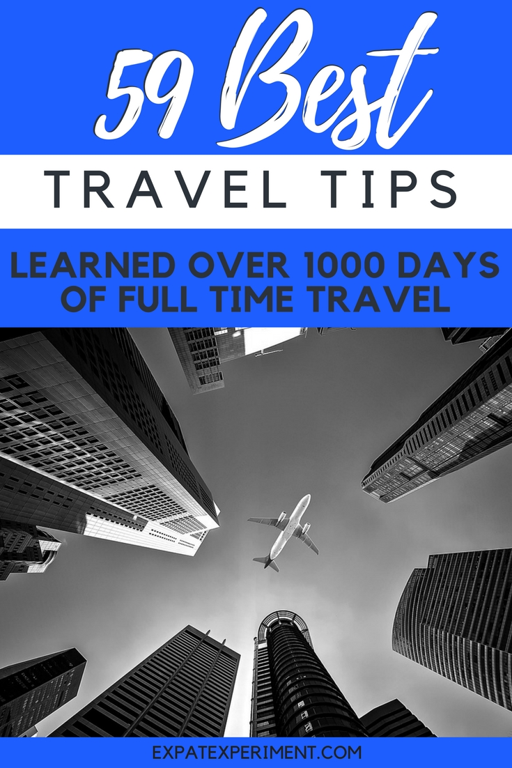 Here are our best travel travel tips learned from experience. Simple things that could make travel more better and save you time and money in the process!