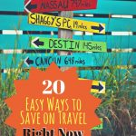 20 Easy Ways to Save on Travel Right Now