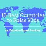 Top 10 Best Countries to Raise Kids- As Voted By Expat Families