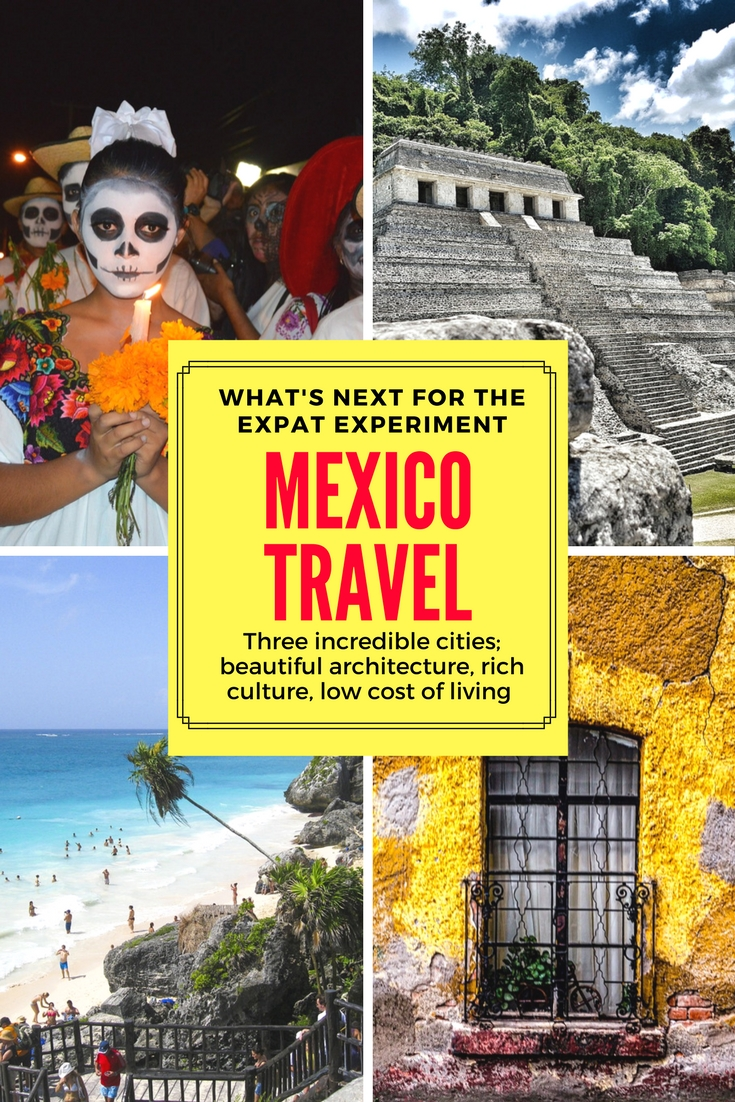 Mexico travel- Puerto Vallarta, Merida, San Miguel de Allende. 3 incredible cities and the reasons why they're the next chapter for the expat experiment