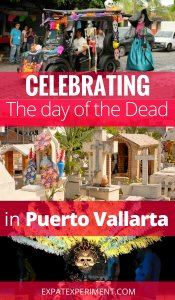 Day of the Dead celebrations in Puerto Vallarta- The Expat Experiement