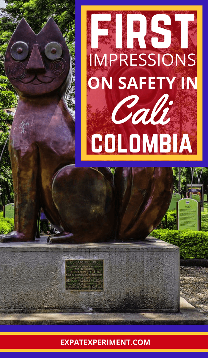 First impressions on safety in Cali Colombia 1- The Expat Experiment