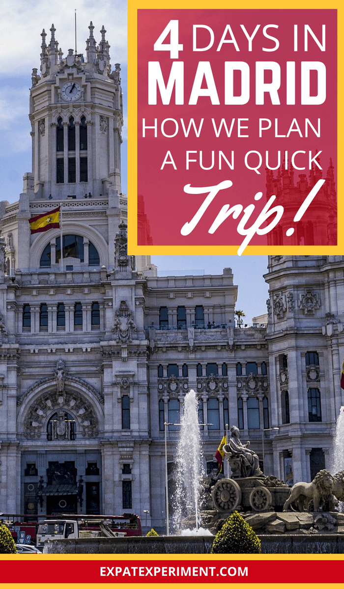 How to plan a fun quick trip to Madrid 2- The Expat Expat Experiment