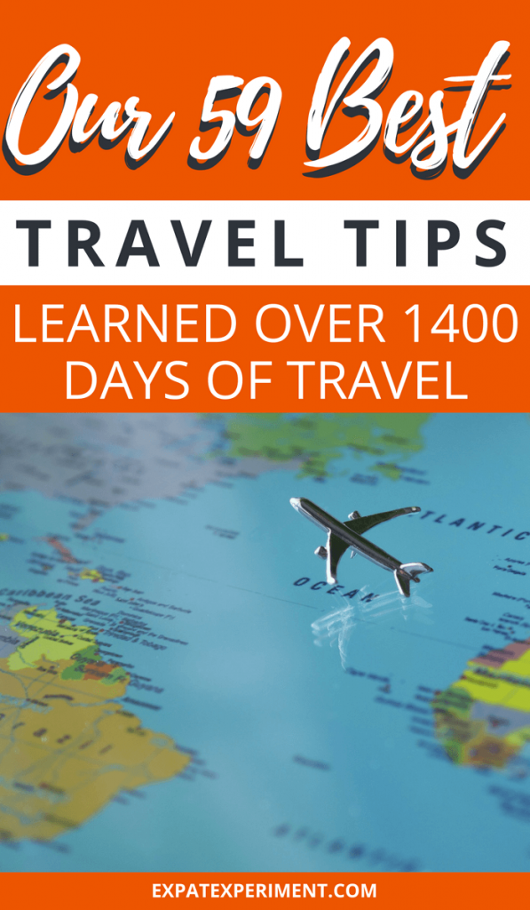 After over 1400 days on the road we've distilled down some great travel tips worth sharing. A lot of them are geared toward long-term travel, but many can be used for short-term vacations as well. Here are our very best travel tips, ones we will continue to apply as we travel this year and beyond.