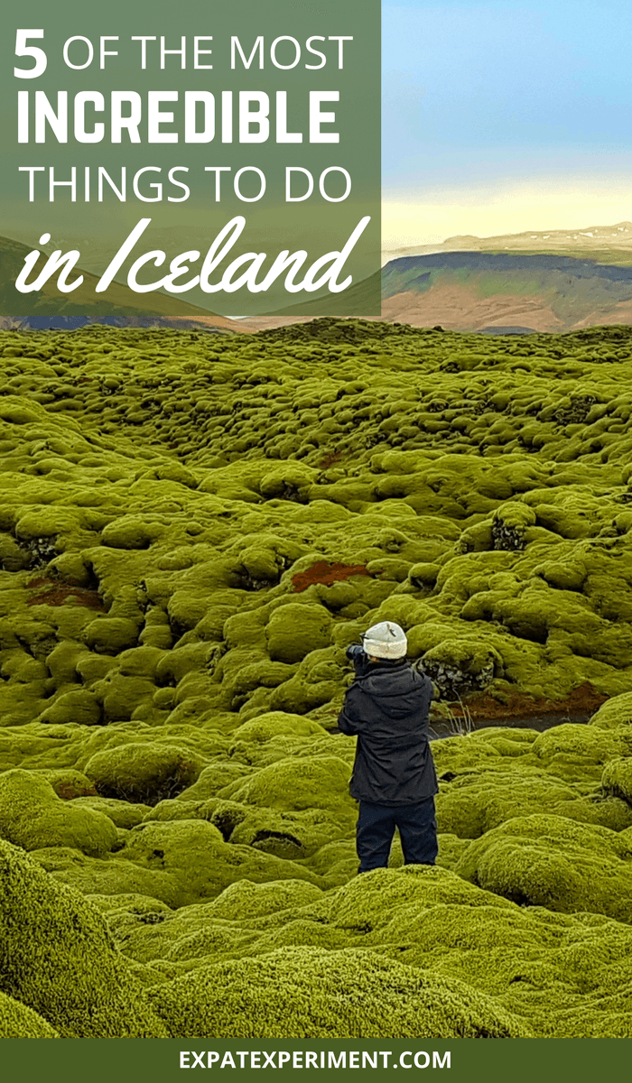 3 Incredible Things to do in Iceland- The Expat Experiment