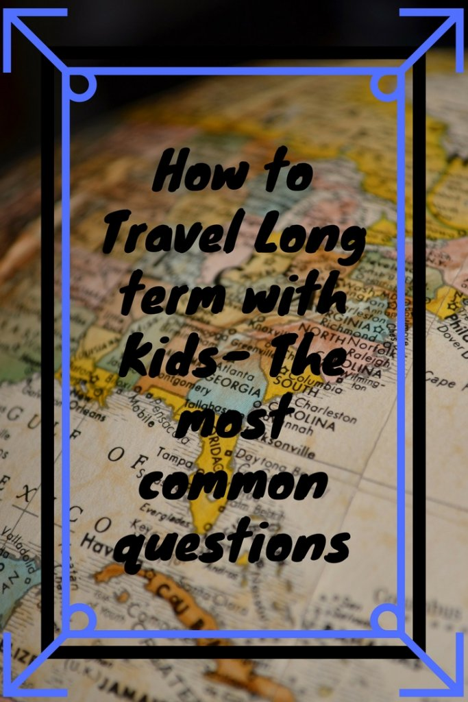 Are you curious about how to long term travel kids? We've been traveling with our Son for just over 2 years now, here are answers to questions we are asked most about long term family travel.