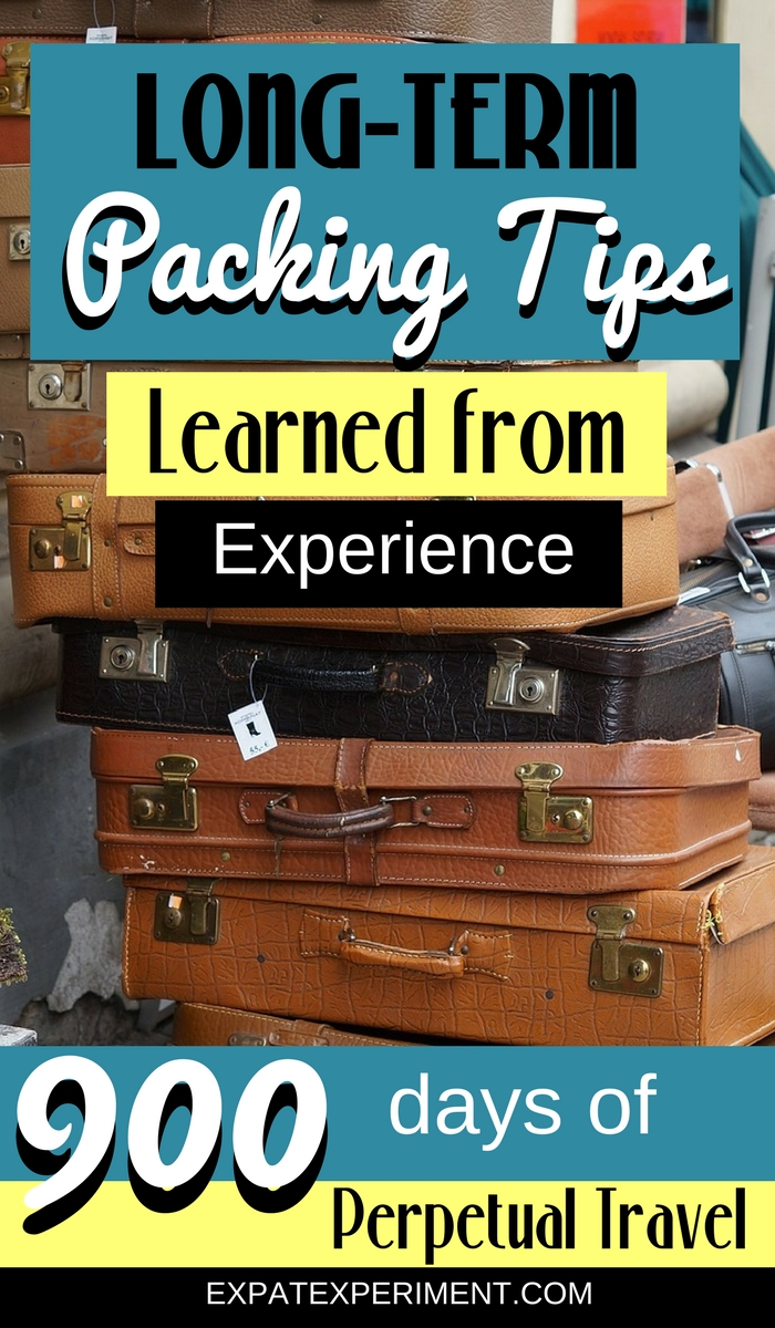 Learn our best long term packing tips! Travel packing hacks we've perfected over 900 days of perpetual travel.
