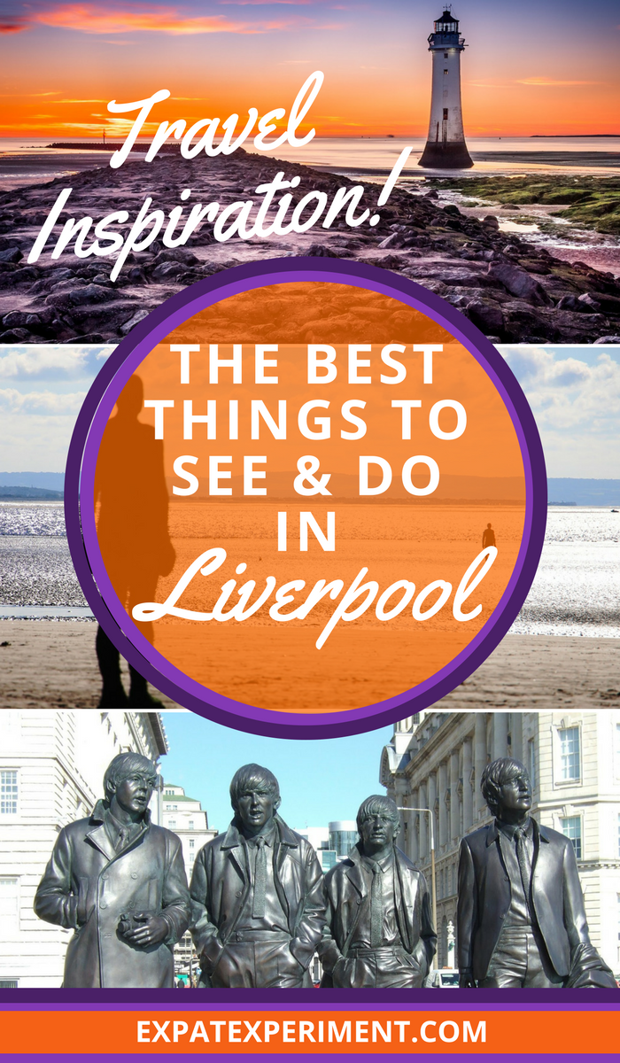 Things to do in Liverpool- Expat Experiment 2