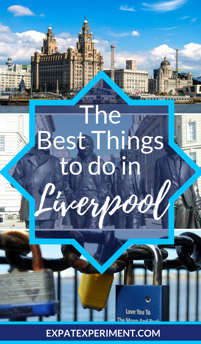 Things to do in Liverpool- Expat Experiment 3