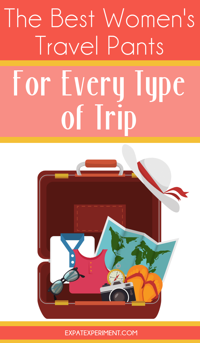 Travel is amazing but it does have its uncomfortable moments. Having quality travel clothing can help you avoid some of that discomfort. I only carry one style of travel pants in my suitcase, the best women's travel pants for any type of trip! #expatexperiment.com #packingtipsforwomen #besttravelpantsforwomen