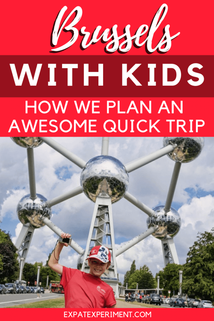 Brussels with Kids: Why it's the Perfect City for a Quick Trip. The Atomium is a must see!