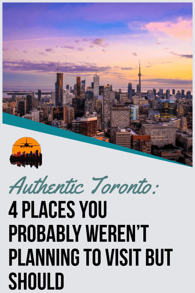 Pin for Authentic Toronto highlighting the city and activities
